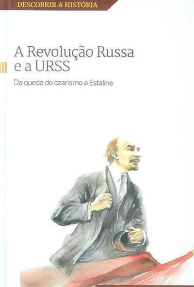 A Revolução Russa e  a URSS (Joan Solé)