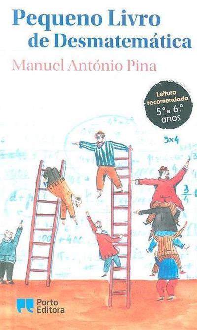Pequeno livro de desmatemática (Manuel António Pina)