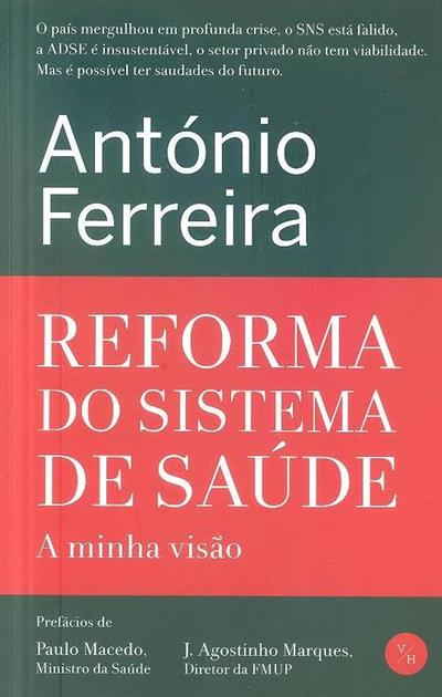 Reforma do sistema de saúde (António Ferreira)