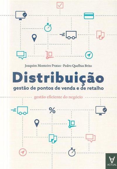 Distribuição (Joaquim Monteiro Pratas, Pedro Quelhas Brito)