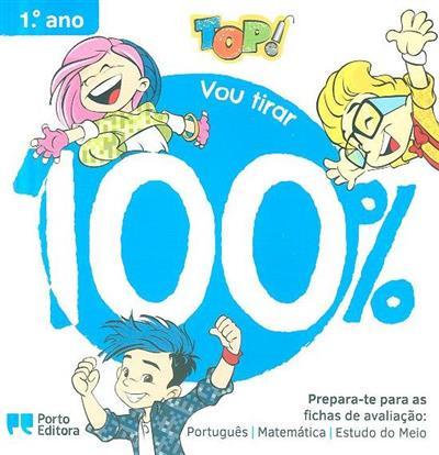 Top! vou tirar 100%, 1º ano (Eva Lima, Nuno Barrigão)