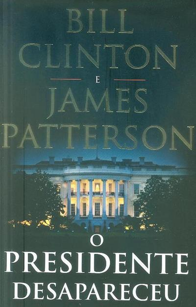 O Presidente desapareceu