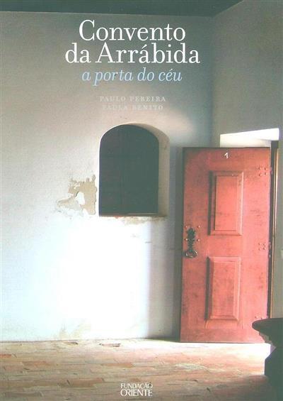 Convento da Arrábida, a porta do céu (Paulo Pereira)