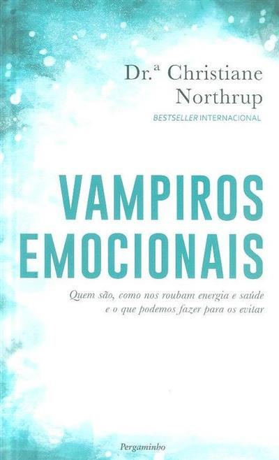 Vampiros emocionais (Christiane Northrup)