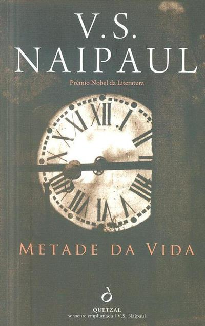 Metade da vida (V. S. Naipaul)