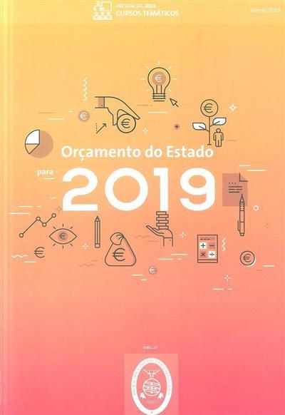 Orçamento do Estado para 2019 (José Alberto Pinheiro Pinto, Cristina Pinto)