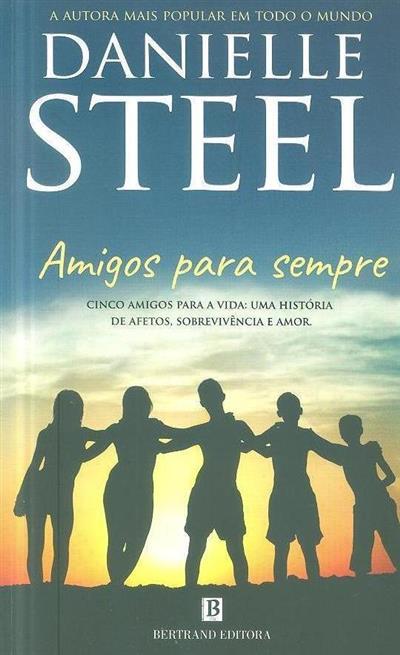 Amigos para sempre (Danielle Steel)