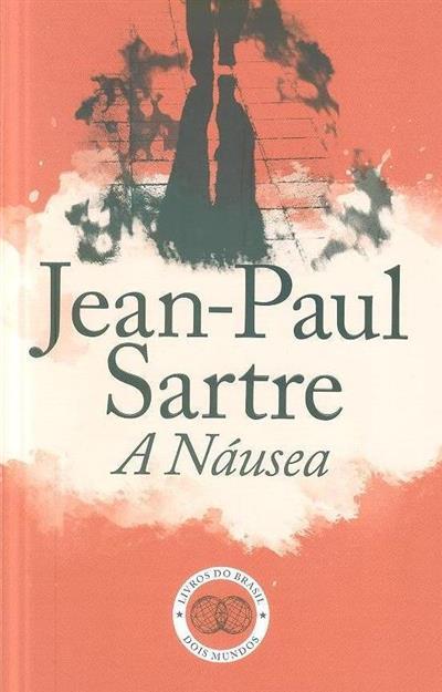 A náusea (Jean-Paul Sartre)