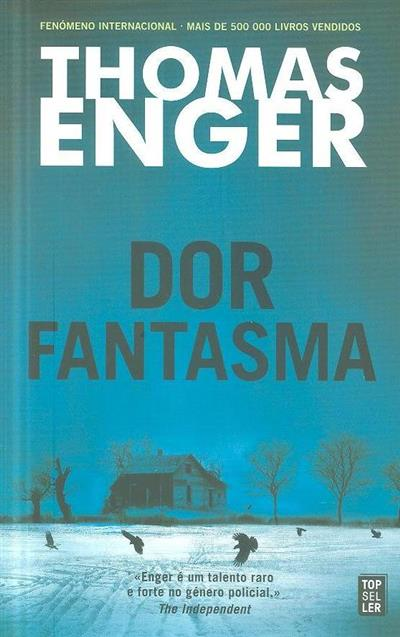 Dor fantasma (Thomas Enger)