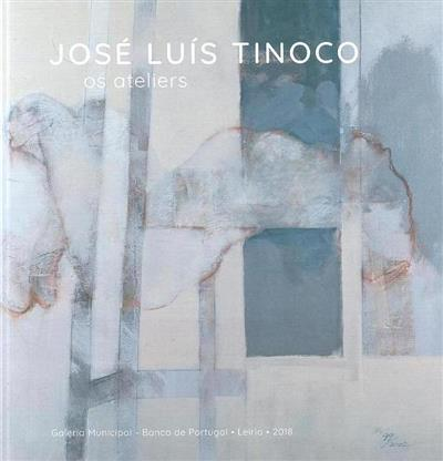 José Luís Tinoco (António Alçada Baptista... [et al.])