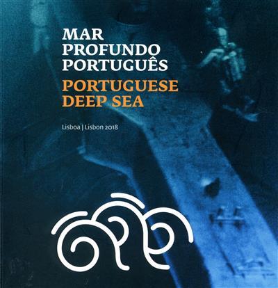 Mar profundo português (coord. Alfredo Caldeira, Telmo Carvalho)