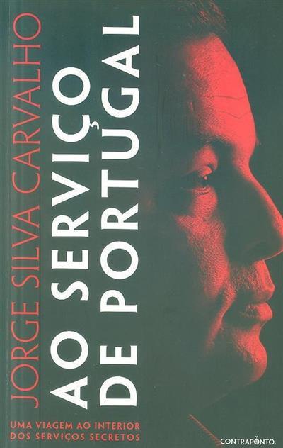 Ao serviço de Portugal (Jorge Silva Carvalho)