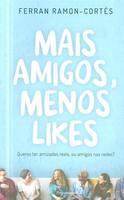Mais amigos, menos likes (Ferran Ramon-Cortés)