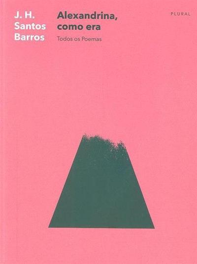 Alexandrina, como era (J. H. Santos Barros)