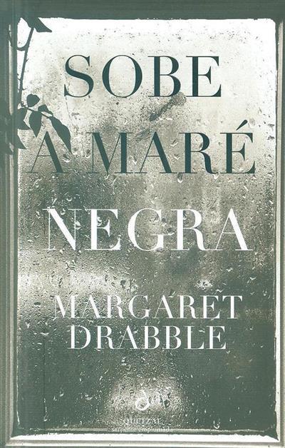 Sobe a maré negra (Margaret Drabble)