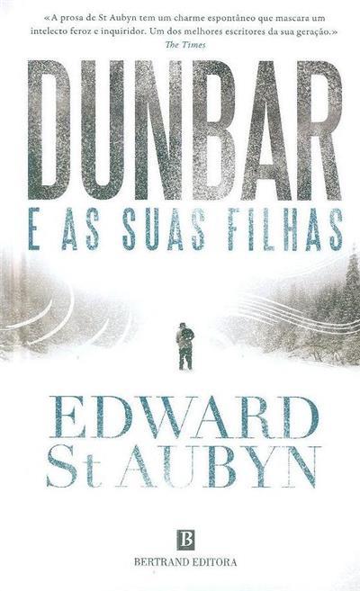 Dunbar e as suas filhas (Edward St Aubyn)
