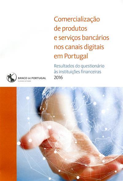 Comercialização de produtos e serviços bancários nos canais digitais em Portugal (ed. Banco de Portugal)