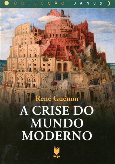 A crise do mundo moderno (René Guénon)