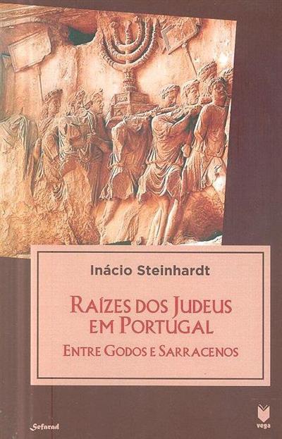 Raízes dos judeus em Portugal (Inácio Steinhardt)