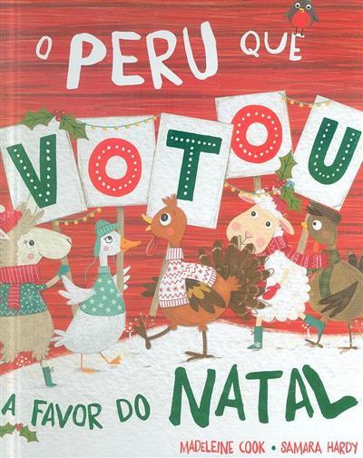O perú que votou a favor do Natal (Madeleine Cook)