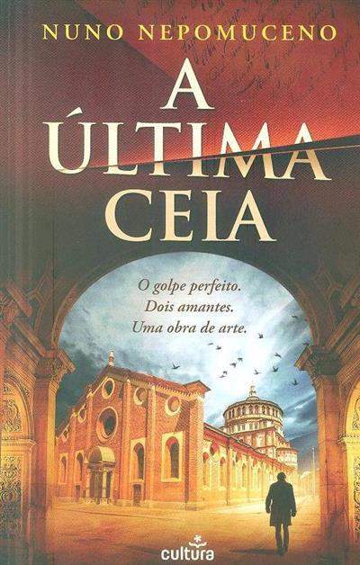 A última ceia (Nuno Nepomuceno)