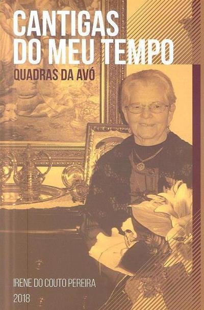 Cantigas do meu tempo (Irene do Couto Pereira)