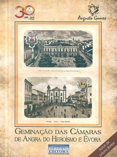 Geminação das Câmaras de Angra do Heroísmo e Évora (Augusto Gomes)