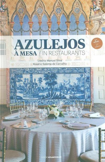 Azulejos à mesa (Libório Manuel Silva, Rosário Salema de Carvalho)