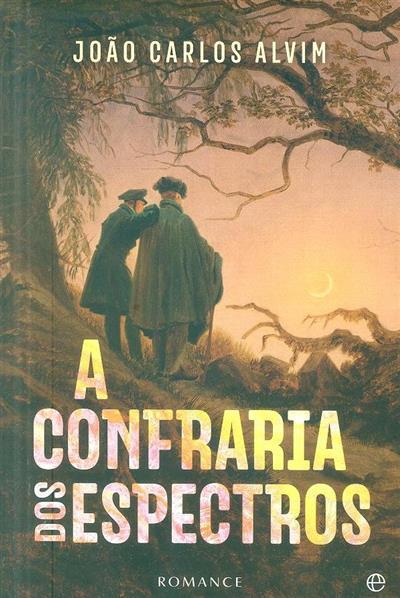 A Confraria dos Espectros (João Carlos Alvim)