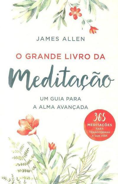 O grande livro da meditação (James Allen)