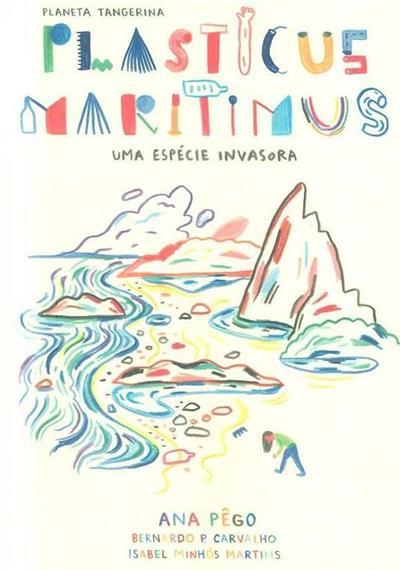Plasticus maritimus, uma espécie invasora (Ana Pêgo, Isabel Minhós Martins)
