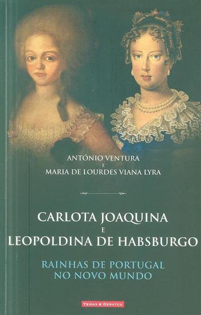 Rainhas de Portugal no Novo Mundo (António Ventura, Maria de Lourdes Viana Lyra)