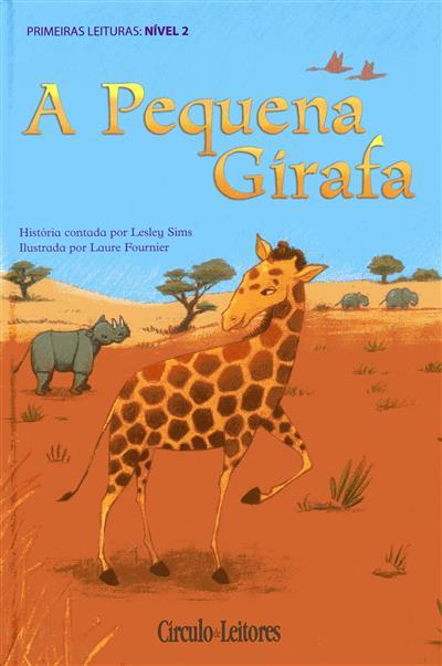 A pequena girafa (história contada por Lesley Sims)