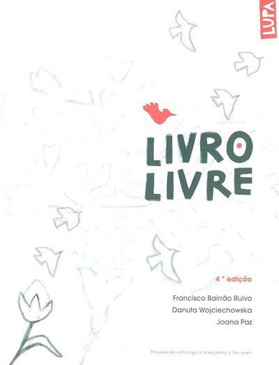 Livro livre (Francisco Bairrão Ruivo)