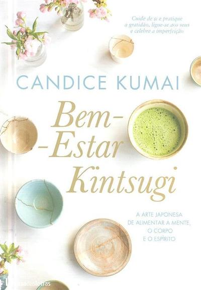 Bem estar kintsugi (Candice Kumai)