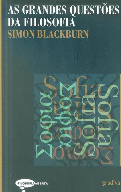 As grandes questões da filosofia (Simon Blackburn)