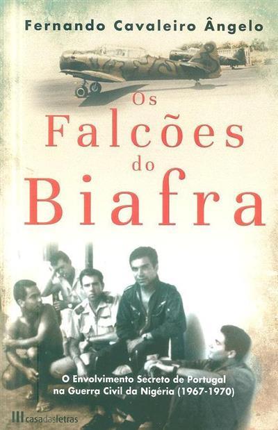 Os falcões do Biafra (Fernando Cavaleiro Ângelo )