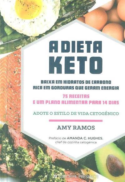 A dieta Keto (Amy Ramos)