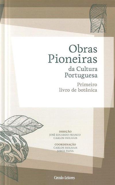 Primeiro livro de botânica (coord. Carlos Fiolhais, Jorge Paiva)