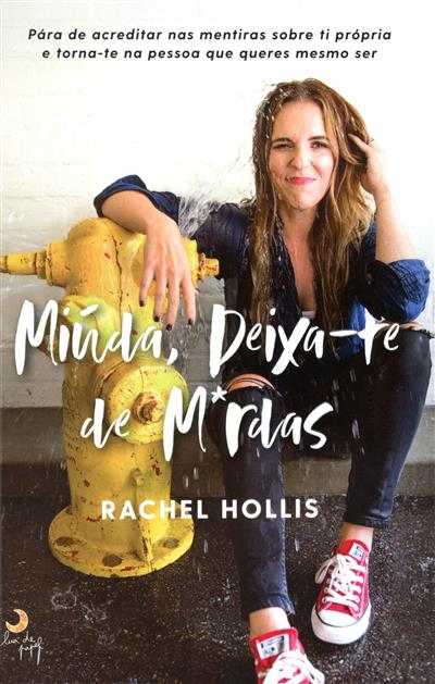 Miúda, deixa-te de m*rdas (Rachel Hollis)