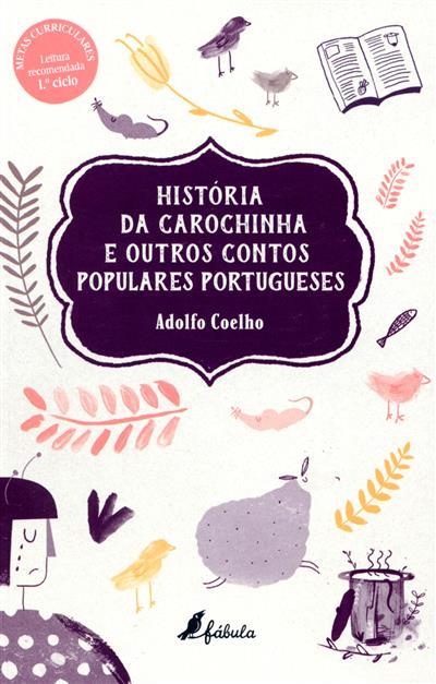 História da carochinha e outros contos populares portugueses (Adolfo Coelho)