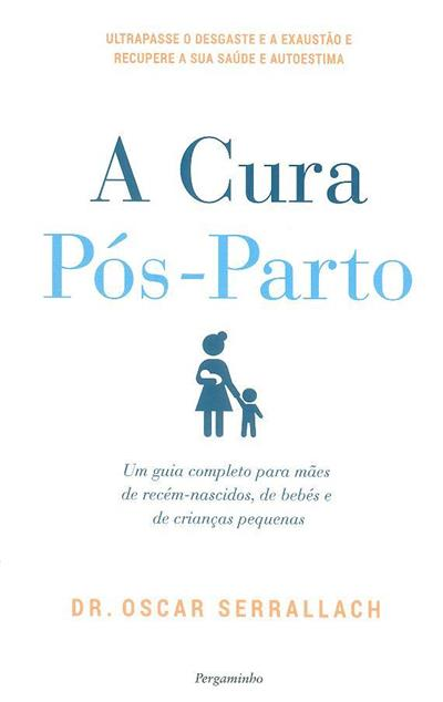 A cura pós-parto (Oscar Serrallach)