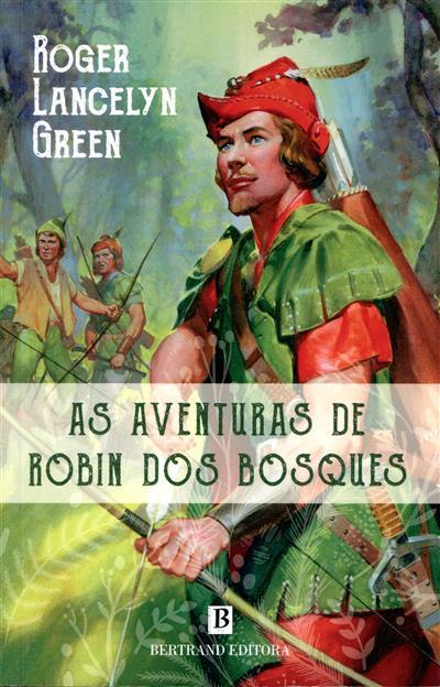 As aventuras de Robin dos Bosques (Roger Lancelyn Green)