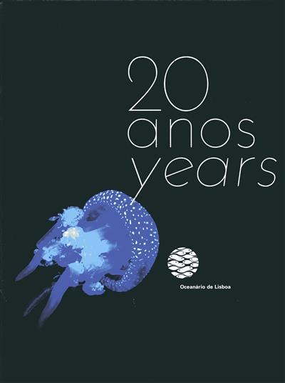 20 anos (Oceanário de Lisboa)