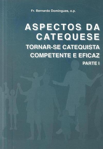 Aspectos da catequese (Bernardo Domingues )