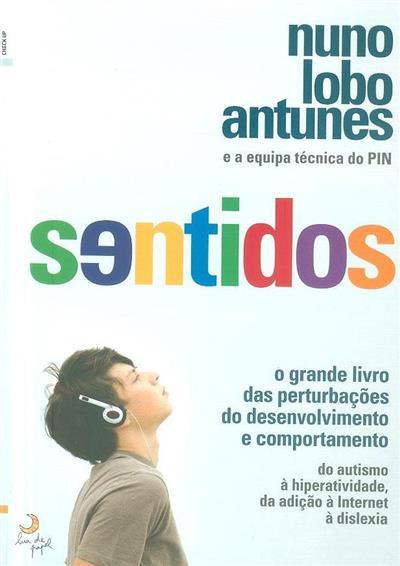 Sentidos (Nuno Lobo Antunes... [et al.])