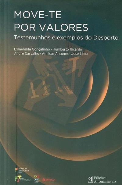 Move-te por valores (Esmeralda Gonçalinho... [et al.])