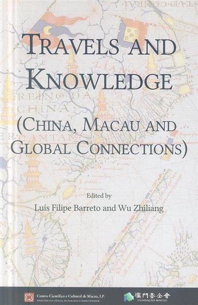 Travels and knowledge (ed. Luís Filipe Barreto, Wu Zhiliang)