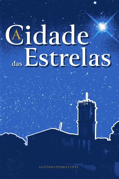 A cidade das estrelas (António Pedro Costa)