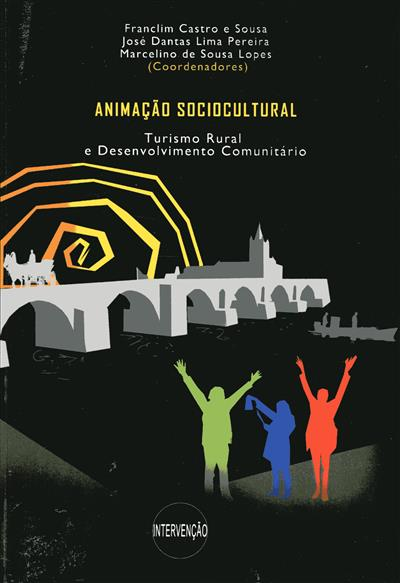 Animação sociocultural, turismo rural e desenvolvimento comunitário (coord. Franclim Castro e Sousa, José Dantas Lima Pereira, Marcelino de Sousa Lopes)